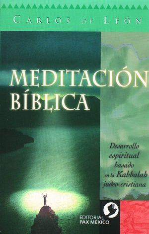 MEDITACION BIBLICA. DESARROLLO ESPIRITUAL BASADO EN LA KABBALAH JUDEO-CRISTIANA