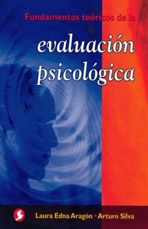 FUNDAMENTOS TEORICOS DE LA EVALUACION  PSICOLOGICA