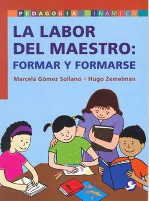 LABOR DEL MAESTRO. FORMAR Y FORMARSE