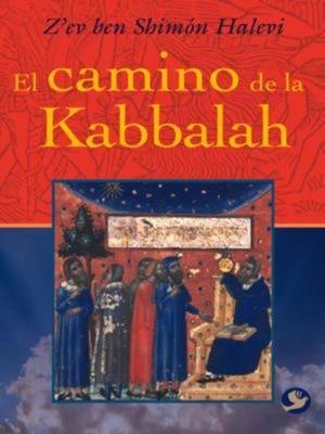 CAMINO DE LA KABBALAH, EL