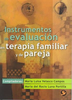 INSTRUMENTOS DE EVALUACION EN TERAPIA FAMILIAR Y DE PAREJA