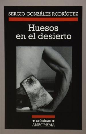 HUESOS EN EL DESIERTO (NACIONAL)