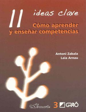 11 IDEAS CLAVE. COMO APRENDER Y ENSEÑAR COMPETENCIAS