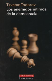 ENEMIGOS INTIMOS DE LA DEMOCRACIA, LOS