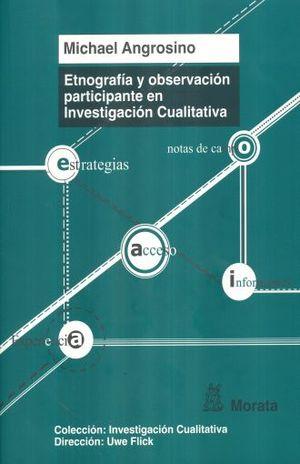 ETNOGRAFIA Y OBSERVACION PARTICIPANTE EN INVESTIGACION CUALITATIVA