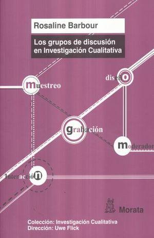 GRUPOS DE DISCUSION EN INVESTIGACION CUALITATIVA, LOS
