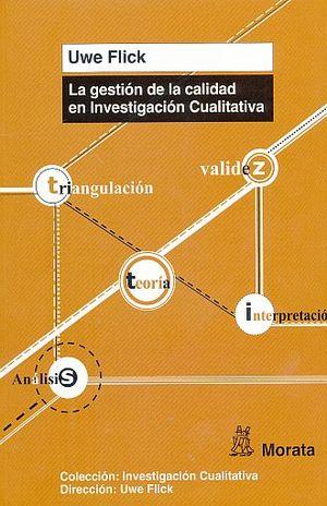 GESTION DE LA CALIDAD EN INVESTIGACION CUALITATIVA, LA