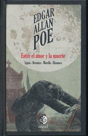 ENTRE EL AMOR Y LA MUERTE / PD.