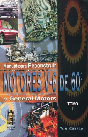 MANUAL PARA RECONSTRUIR MOTORES V 6 DE 60 DE GENERAL MOTORS / 2 VOLS. / PD.