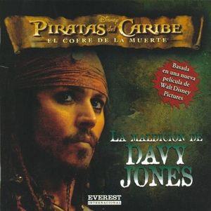 PIRATAS DEL CARIBE. LA MALDICION DE DAVY JONES