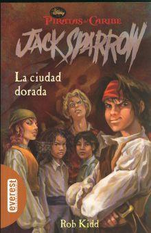 CIUDAD DORADA, LA / JACK SPARROW