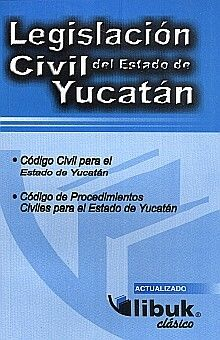 LEGISLACION CIVIL DEL ESTADO DE YUCATAN