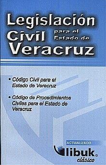 LEGISLACION CIVIL PARA EL ESTADO DE VERACRUZ / 2 ED.
