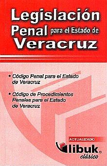 LEGISLACION PENAL PARA EL ESTADO DE VERACRUZ