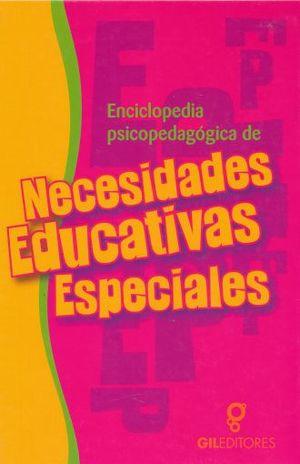 ENCICLOPEDIA PSICOPEDAGOGICA DE NECESIDADES EDUCATIVAS ESPECIALES / 2 VOLS. / PD.