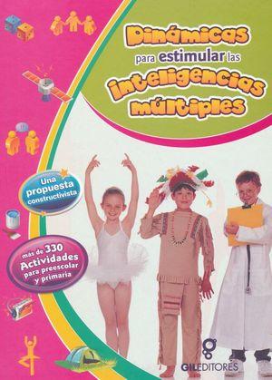 DINAMICAS PARA ESTIMULAR LAS INTELIGENCIAS MULTIPLES / PD.