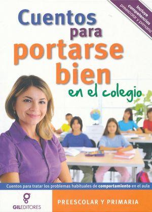 CUENTOS PARA PORTARSE BIEN EN EL COLEGIO / PD.