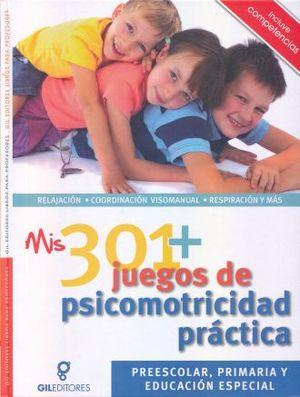 MIS 301 JUEGOS DE PSICOMOTRICIDAD PRACTICA. PREESCOLAR PRIMARIA Y EDUCACION ESPECIAL / PD.
