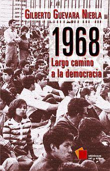 1968 LARGO CAMINO A LA DEMOCRACIA