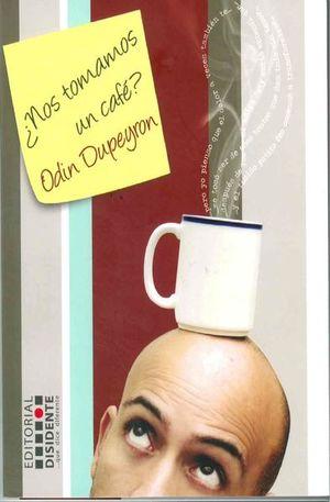 NOS TOMAMOS UN CAFE
