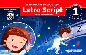 MUNDO DE LA ESCRITURA LETRA SCRIPT, EL 1. PRIMARIA / 2 ED.
