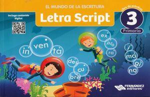 MUNDO DE LA ESCRITURA LETRA SCRIPT 3, EL. PRIMARIA / 2 ED.