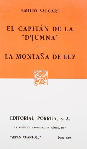 # 542. EL CAPITAN DE LA DJUMNA / LA MONTAÑA DE LUZ