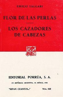 # 560. FLOR DE LAS PERLAS / LOS CAZADORES DE CABEZAS