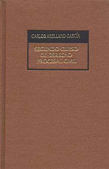 SEGUNDO CURSO DE DERECHO PROCESAL CIVIL / 3 ED. / PD.