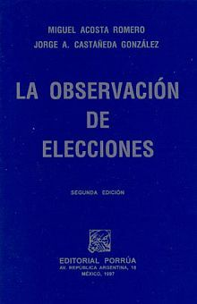 OBSERVACION DE ELECCIONES, LA 2/ED