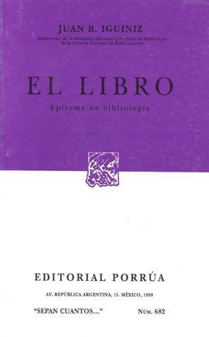 # 682. EL LIBRO. EPITOME DE BIBLIOLOGIA