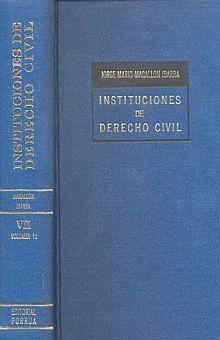 INSTITUCIONES DE DERECHO CIVIL / 2 VOLS. / TOMO VII / PD.