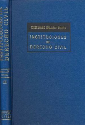 INSTITUCIONES DE DERECHO CIVIL / TOMO II / 2 ED.