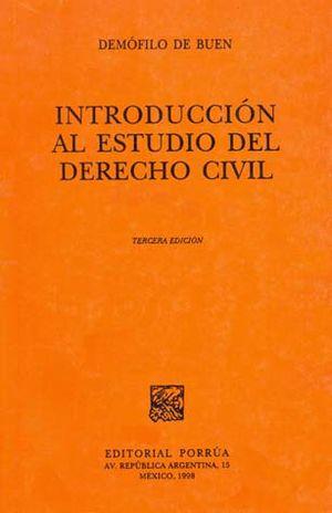 INTRODUCCION AL ESTUDIO DEL DERECHO CIVIL / 3 ED.