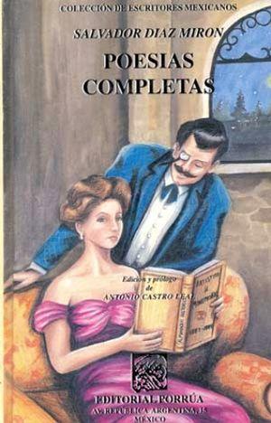 POESIAS COMPLETAS / SALVADOR DIAZ MIRON / PD.
