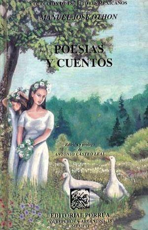 POESIAS Y CUENTOS / MANUEL JOSE OTHON / PD.