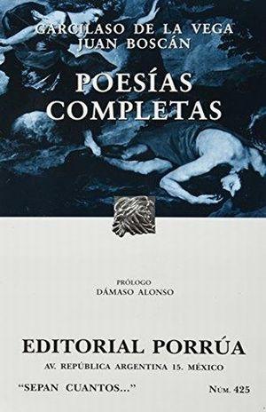 # 425. POESIAS COMPLETAS / GARCILASO DE LA VEGA / JUAN BOSCAN
