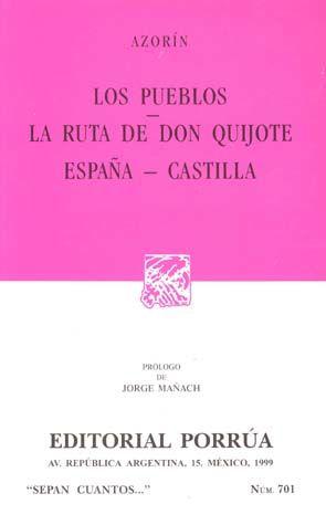 # 701. LOS PUEBLOS / LA RUTA DE DON QUIJOTE / ESPAÑA-CASTILLA
