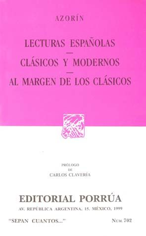 # 702. LECTURAS ESPAÑOLAS / CLASICOS Y MODERNOS / AL MARGEN DE LOS CLASICOS