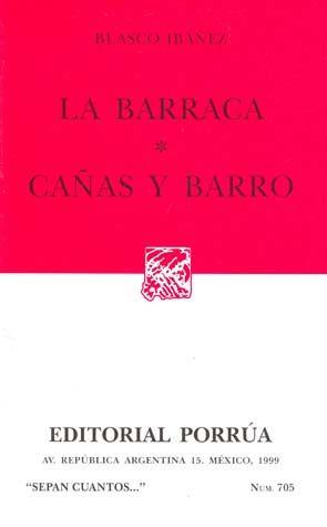 # 705. LA BARRACA / CAÑAS Y BARRO