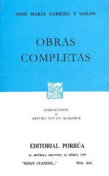 # 354. OBRAS COMPLETAS / JOSE MARIA GABRIEL Y GALAN