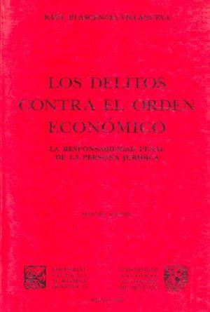 DELITOS CONTRA EL ORDEN ECONOMICO, LOS 2/ED