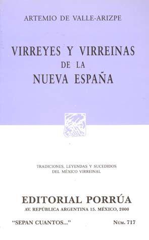 # 717. VIRREYES Y VIRREINAS DE LA NUEVA ESPAÑA