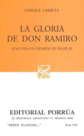 # 718. LA GLORIA DE DON RAMIRO