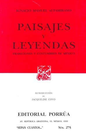 # 275. PAISAJES Y LEYENDAS TRADICIONES Y COSTUMBRES DE MEXICO