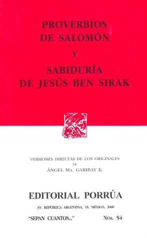 # 54. PROVERBIOS DE SALOMON Y SABIDURIA DE JESUS BEN SIRAK