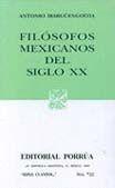 # 722. FILOSOFOS MEXICANOS DEL SIGLO XX