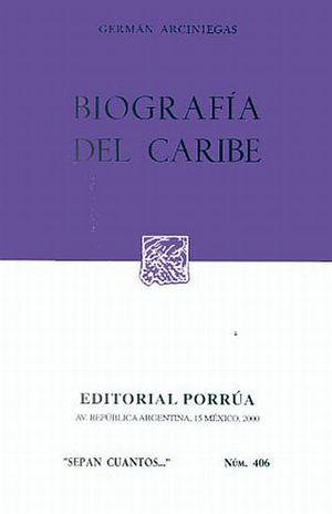# 406. BIOGRAFIA DEL CARIBE