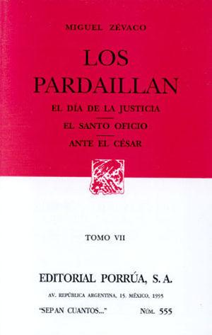 # 555. LOS PARDAILLAN / TOMO VII