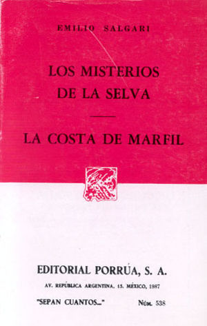 # 538. LOS MISTERIOS DE LA SELVA / LA COSTA DEL MARFIL